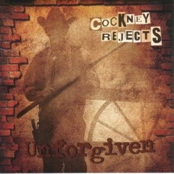 COCKNEY REJECTS: Unforgiven (CD)