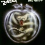 WHITESNAKE: Come An' Get It (+6 bonus, remastered) (CD)