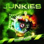 JUNKIES: Degeneráció (CD) (akciós!)
