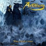 ARTILLERY: When Death Comes (CD)
