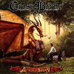 CROSS BORNS: A fiú és a sárkány/The Boy And... (CD) (akciós!)
