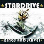 STARDRIVE: Kings And Slaves (CD)