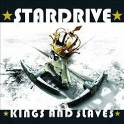 STARDRIVE: Kings And Slaves (CD) (akciós!)