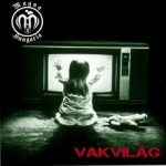 MAGNA HUNGARIA: Vakvilág (CD)