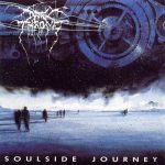 DARKTHRONE: Soulside Journey (CD)