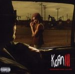KORN: Korn III - Remember Who You Are (CD)