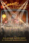 ZORALL: Zorall Cirkusz ráadás koncert (DVD)