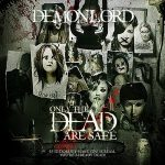 DEMONLORD: Only The Dead Are Safe (CD)