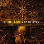 PROBLEMS: Az én utam (CD)