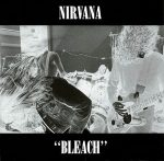 NIRVANA: Bleach (remastered, 2009) (LP)