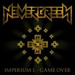 NEVERGREEN: Imperium 1. - Game Over (CD)