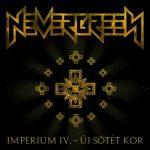 NEVERGREEN: Imperium 4. - Új sötét kor (CD)
