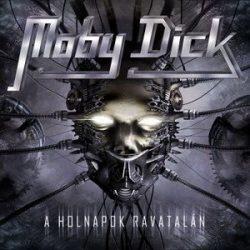 MOBY DICK: A holnapok ravatalán (CD+DVD) (akciós!)