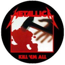 METALLICA: Kill 'em All (jelvény, 2,5 cm)
