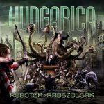 HUNGARICA: Robotok rabszolgák (CD+DVD,ltd.)