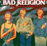 BAD RELIGION: New America (digipack) (CD)