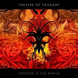 THEATRE OF TRAGEDY: Forever Is The World (CD)
