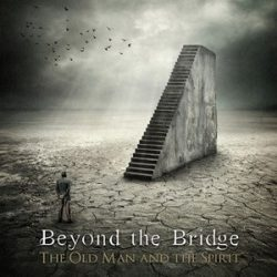 BEYOND THE BRIDGE: The Old Man And The (CD)