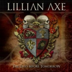 LILLIAN AXE: XI - The Days Before Tomorrow (CD)