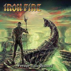 IRON FIRE: Voyage Of The Damned (+1 bonus,digipack (CD)