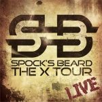 SPOCK'S BEARD: The X Tour Live (2CD+DVD)