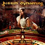 KISSIN' DYNAMITE: Money, Sex & Power (+1 bonus,digipack) (CD)