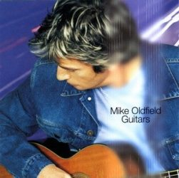 MIKE OLDFIELD: Guitars (CD)