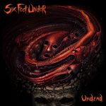 SIX FEET UNDER: Undead (CD, digipack) (akciós!)