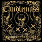CANDLEMASS: Psalms For The Dead (+DVD)