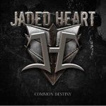 JADED HEART: Common Destiny (CD)