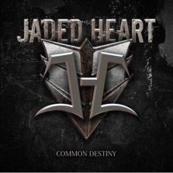 JADED HEART: Common Destiny (CD)