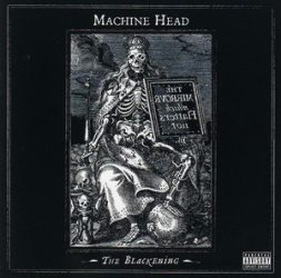 MACHINE HEAD: The Blackening (CD) (akciós!)