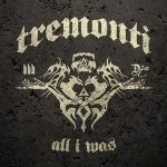 TREMONTI: All I Was (CD)