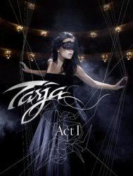 TARJA: Act I (2DVD, 235', kódmentes)