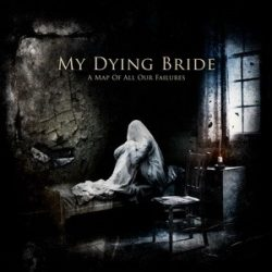 MY DYING BRIDE: A Map Of All Our F. (CD)