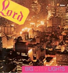 LORD: Big City Lights (2012 remaster) (CD)