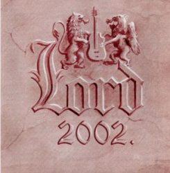 LORD: 2002 (+3 bónusz) (CD)