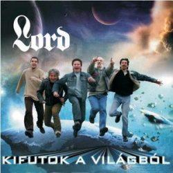 LORD: Kifutok a világból (CD+DVD)
