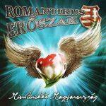 ROMANTIKUS ERŐSZAK: Mindörökké Magyarország (CD)