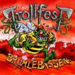 TROLLFEST: Brumlebassen (+bonus, digipack) (CD)
