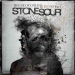 STONE SOUR: House Of Gold Part 1. (CD)