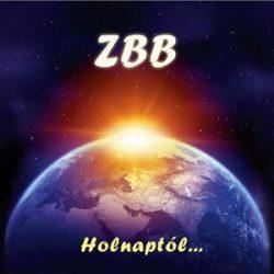 ZBB (Fischer László): Holnaptól... (CD)