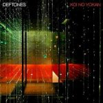 DEFTONES: Koi No Yokan (CD)