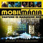 MOBILMÁNIA: Vagyunk és maradunk még (2CD)