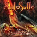 SOULSPELL: Hollow's Gathering (CD)