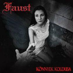 FAUST: Könnyek koldusa (CD)