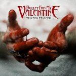 BULLET FOR MY V.: Temper Temper (CD, +3 bonus) (CD)