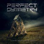 PERFECT SYMMETRY: Tökéletes szándék (CD) (akciós!)