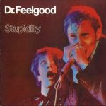 DR.FEELGOOD: Stupidity (LP) (akciós!)
