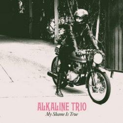 ALKALINE TRIO: My Shame Is True (ltd.) (CD)